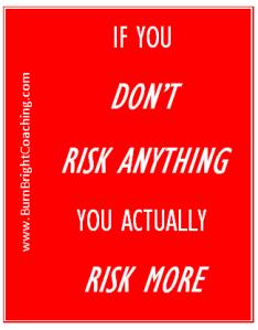risk anything