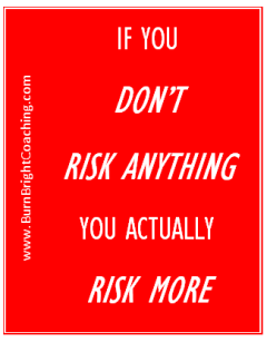 risk anything